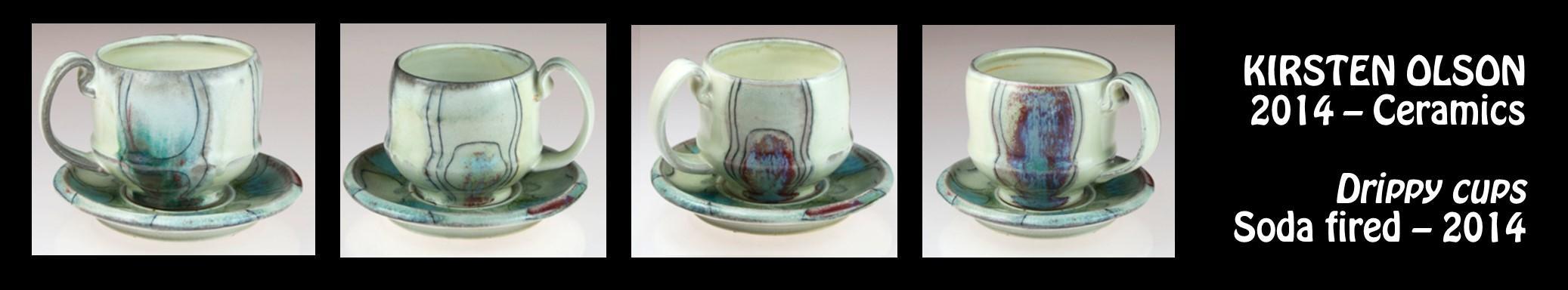 Kristen Olson - Ceramics - Drippy cups - Soda fired - 2014