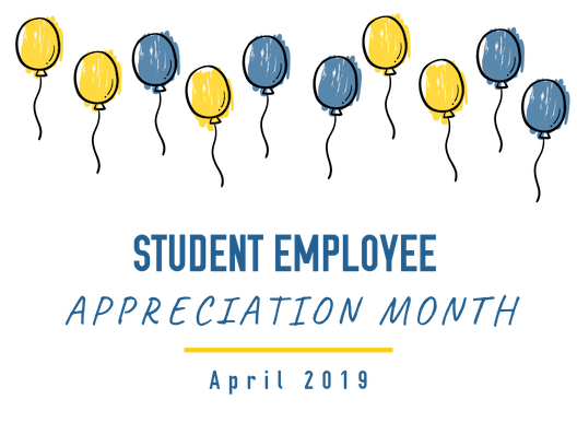 Student Employee Appreciation Month - Faculty and Staff