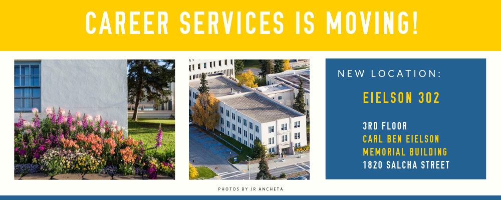 Career Services is moving to eielson 302