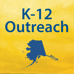 k-12 outreach text and alaska map