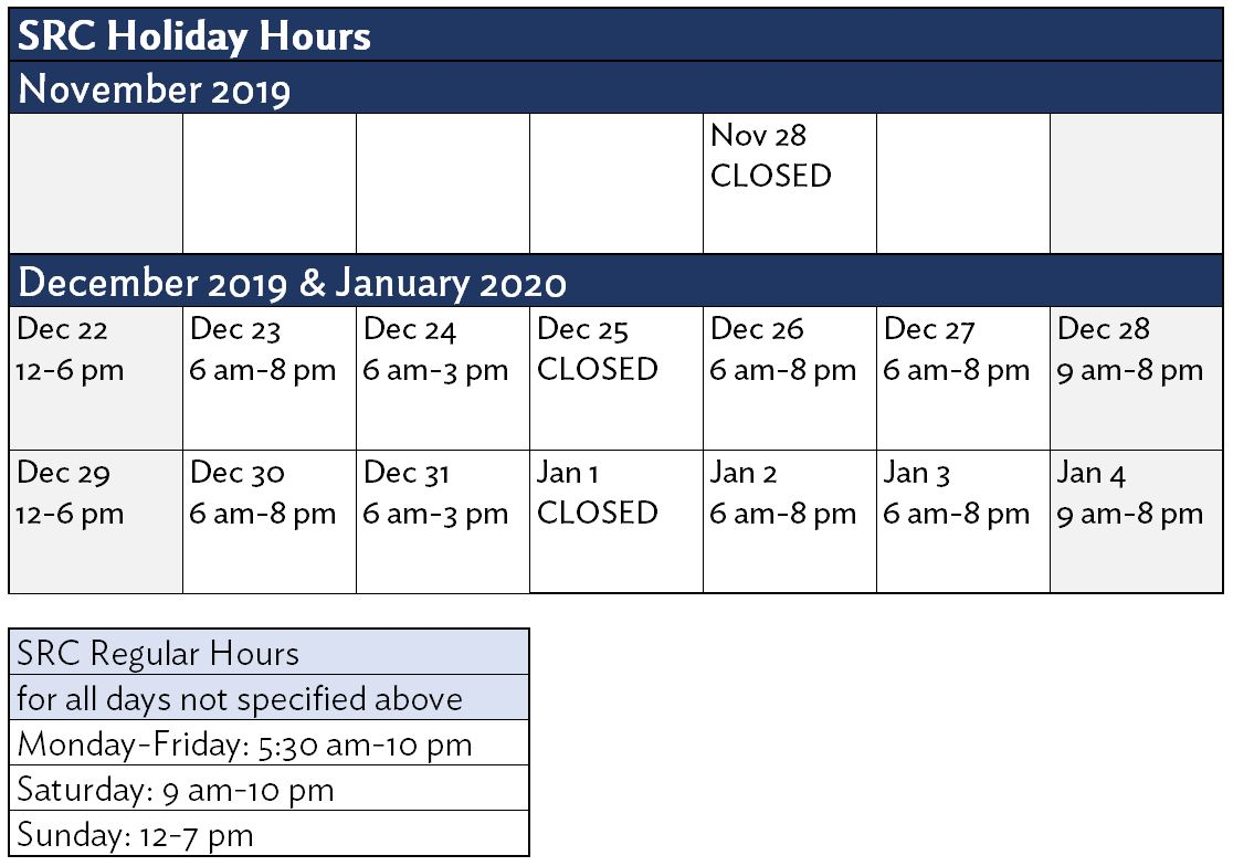 SRC Holiday Hours 19-20